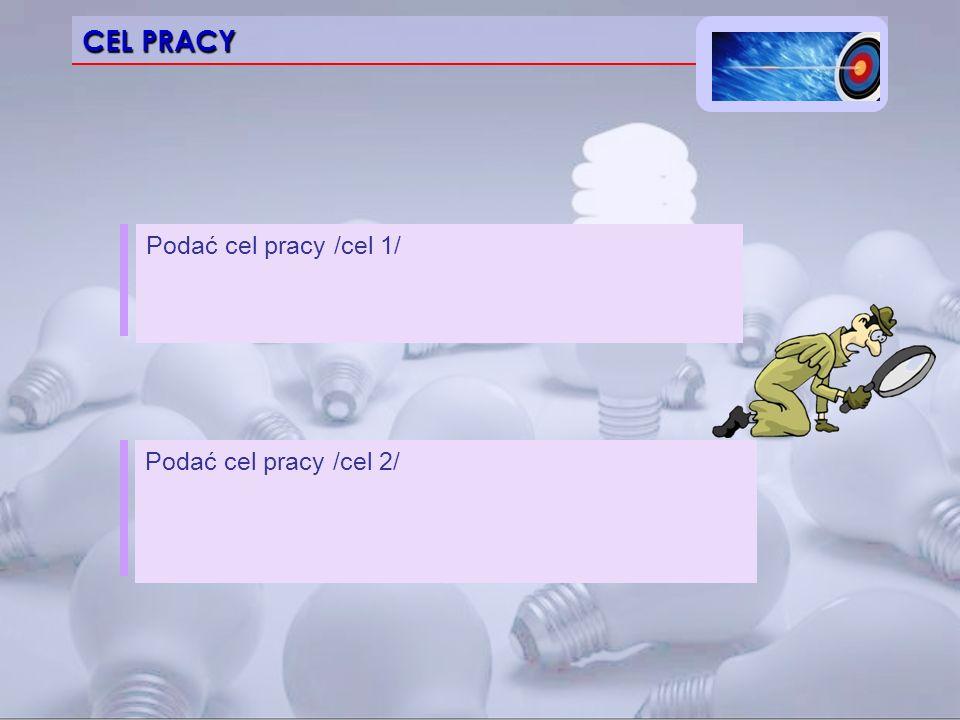 PRZEDMIOT BADAŃ Podać informacje nt. przedmiotu badań/rozważań