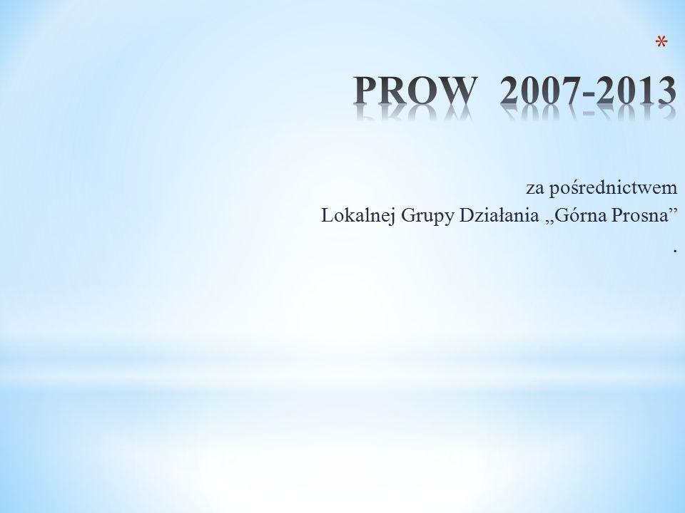 """za pośrednictwem Lokalnej Grupy Działania """"Górna Prosna ."""