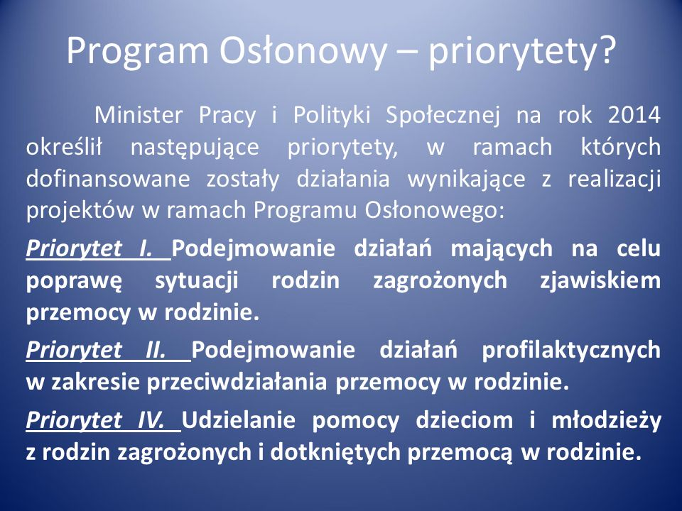 Program Osłonowy – priorytety.