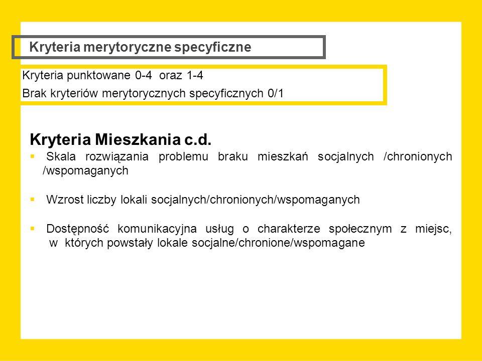 Kryteria Mieszkania c.d.