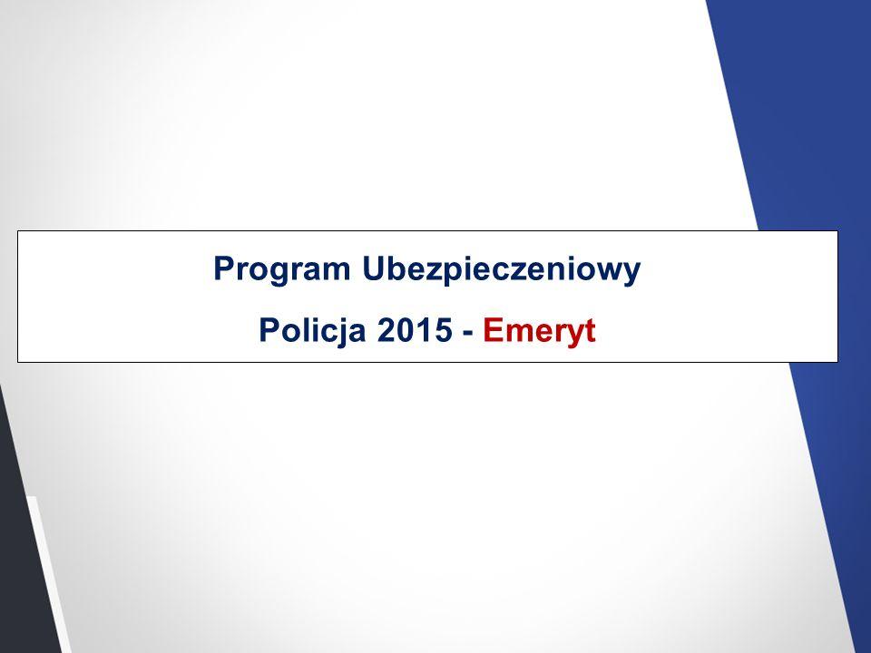 Program Ubezpieczeniowy Policja 2015 - Emeryt