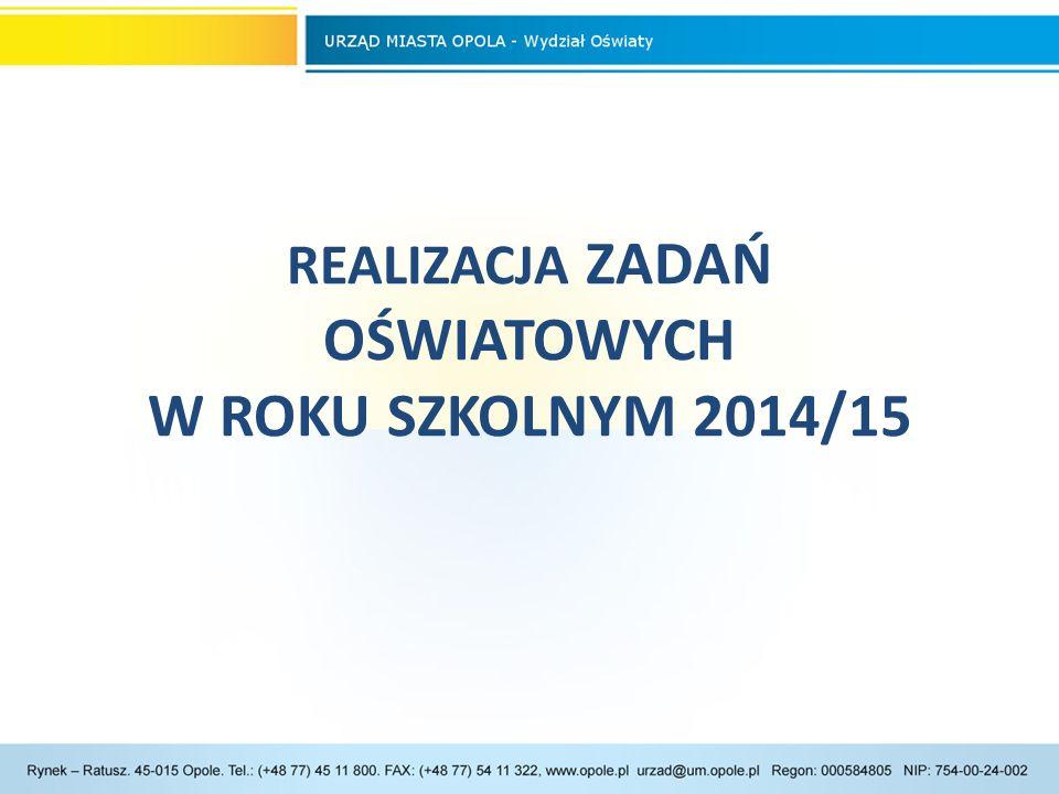 REALIZACJA ZADAŃ OŚWIATOWYCH W ROKU SZKOLNYM 2014/15
