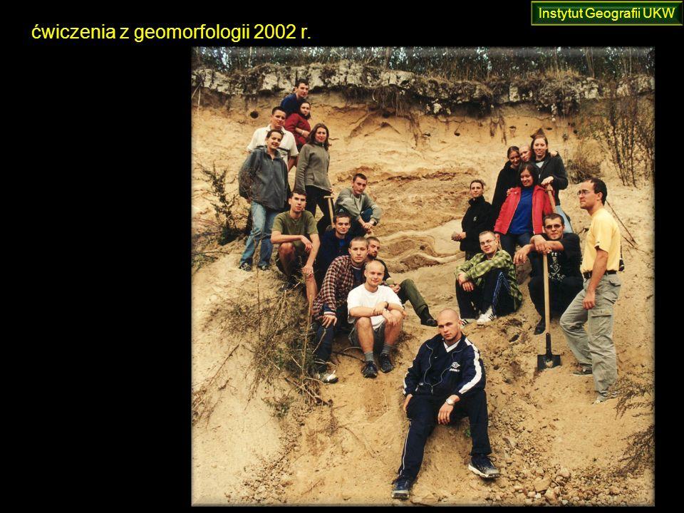 ćwiczenia z geomorfologii 2002 r. Instytut Geografii UKW