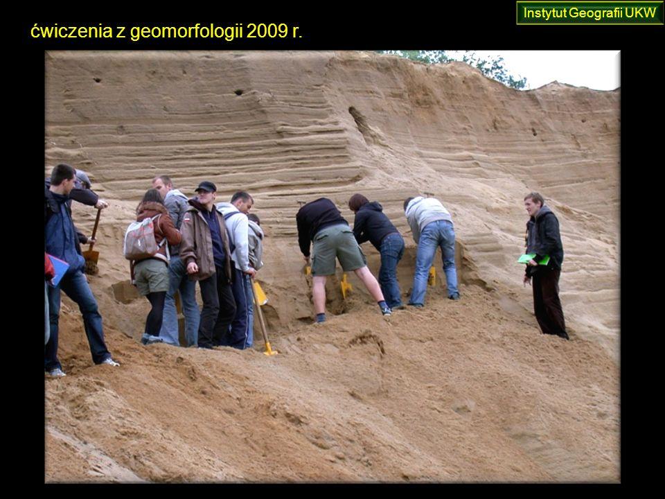 ćwiczenia z geomorfologii 2009 r. Instytut Geografii UKW