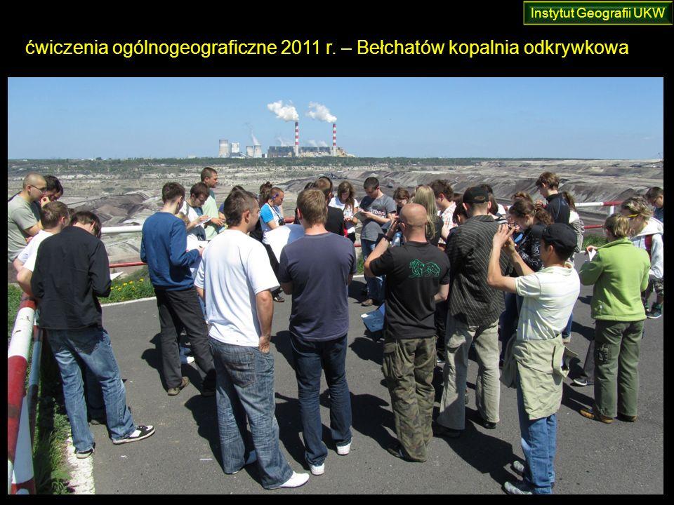 ćwiczenia ogólnogeograficzne 2011 r. – Bełchatów kopalnia odkrywkowa Instytut Geografii UKW