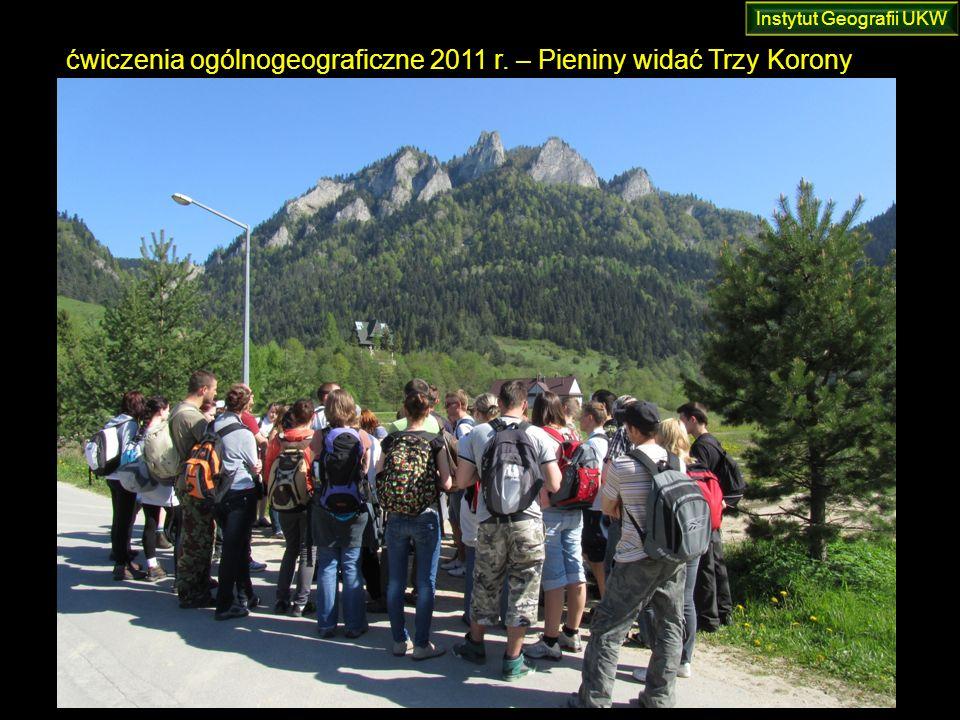 ćwiczenia ogólnogeograficzne 2011 r. – Pieniny widać Trzy Korony Instytut Geografii UKW