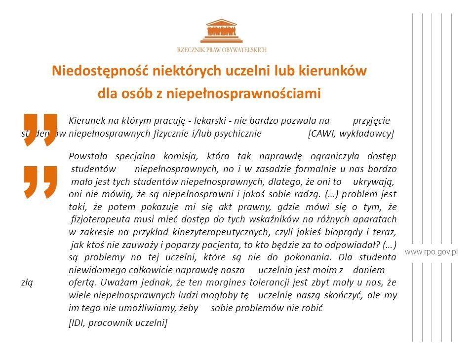 www.rpo.gov.pl Brak systemowego wsparcia osób z niepełnosprawnościami w kształceniu ustawicznym W chwili obecnej poza systemem wsparcia pozostają studenci z niepełnosprawnościami podejmujący studia podyplomowe.