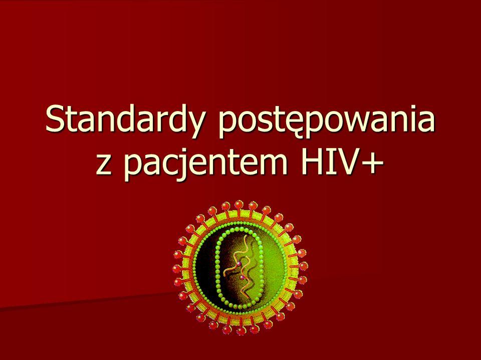 Standardy postępowania z pacjentem HIV+