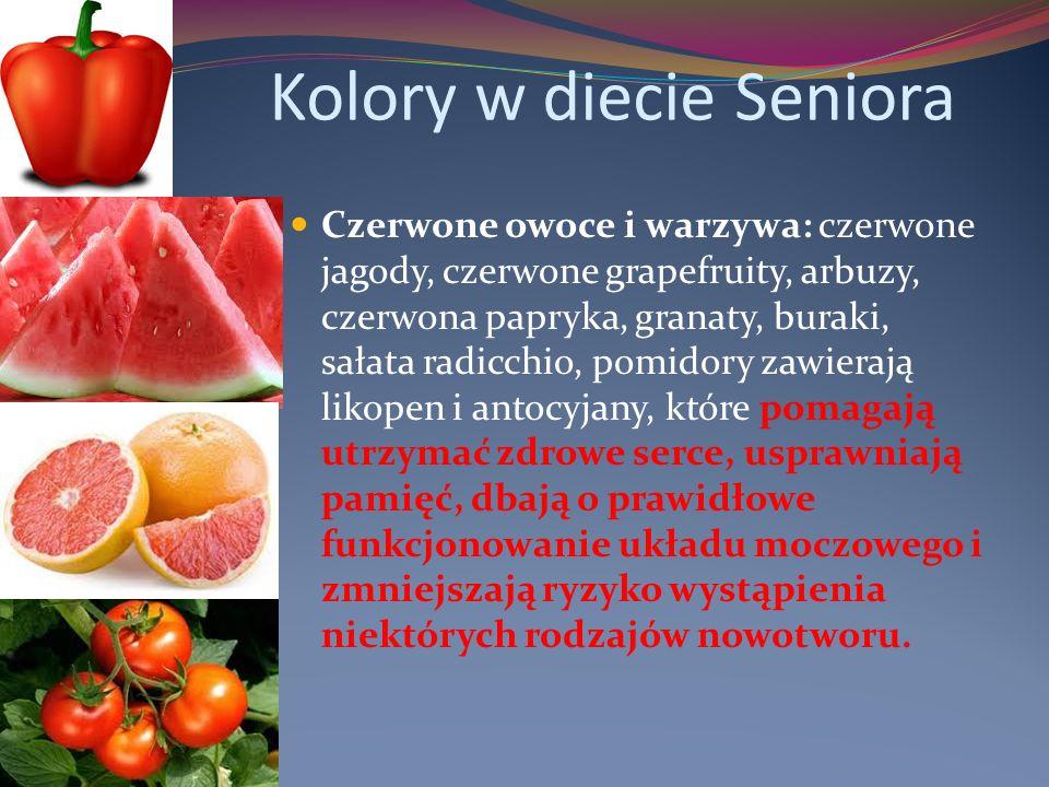 Kolory w diecie Seniora Czerwone owoce i warzywa: czerwone jagody, czerwone grapefruity, arbuzy, czerwona papryka, granaty, buraki, sałata radicchio, pomidory zawierają likopen i antocyjany, które pomagają utrzymać zdrowe serce, usprawniają pamięć, dbają o prawidłowe funkcjonowanie układu moczowego i zmniejszają ryzyko wystąpienia niektórych rodzajów nowotworu.