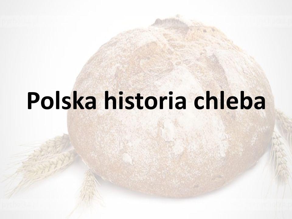 Polska historia chleba