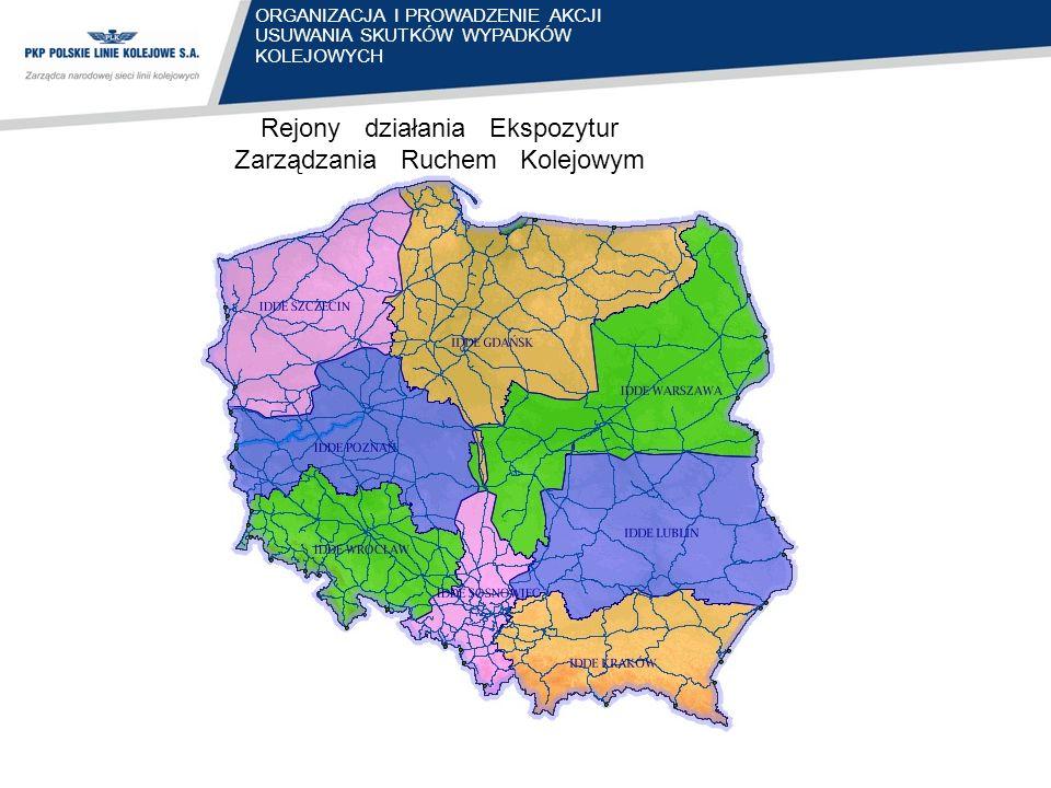 Rejony działania Ekspozytur Zarządzania Ruchem Kolejowym ORGANIZACJA I PROWADZENIE AKCJI USUWANIA SKUTKÓW WYPADKÓW KOLEJOWYCH