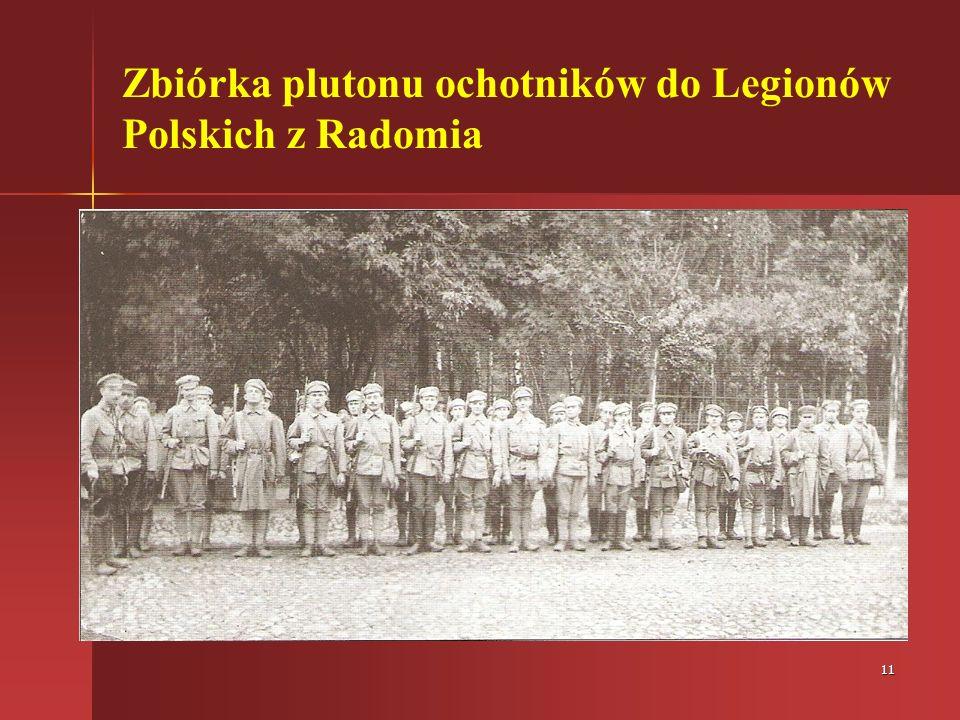 11 Zbiórka plutonu ochotników do Legionów Polskich z Radomia