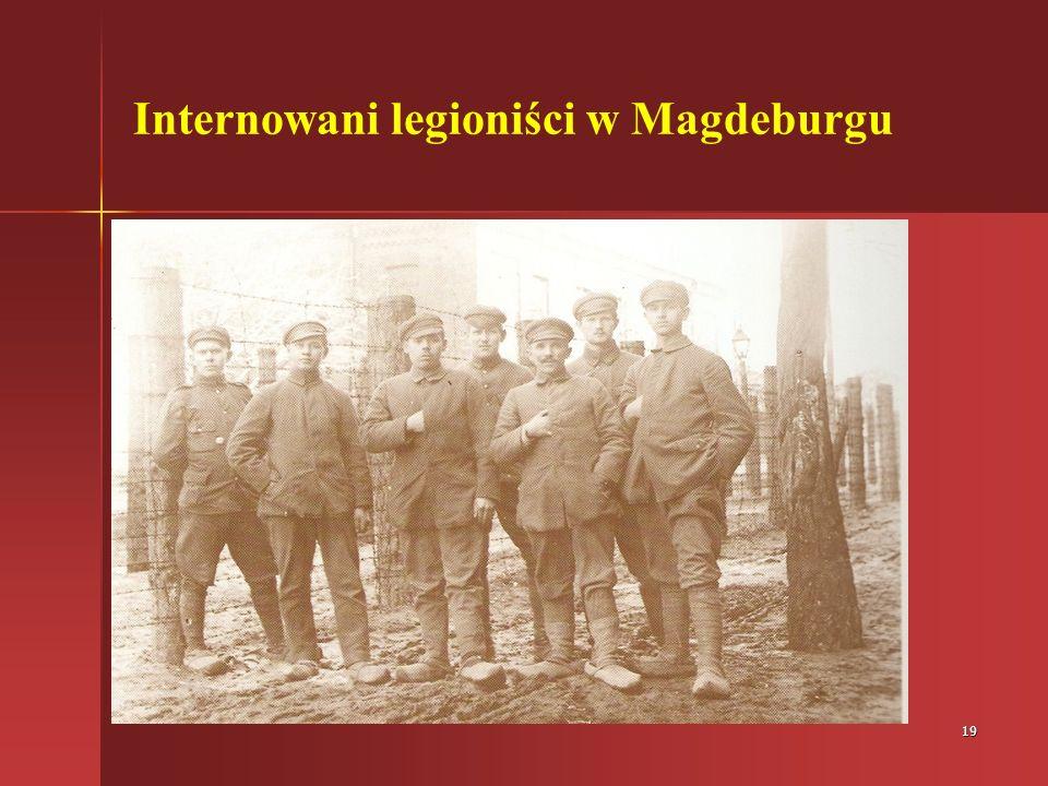 19 Internowani legioniści w Magdeburgu