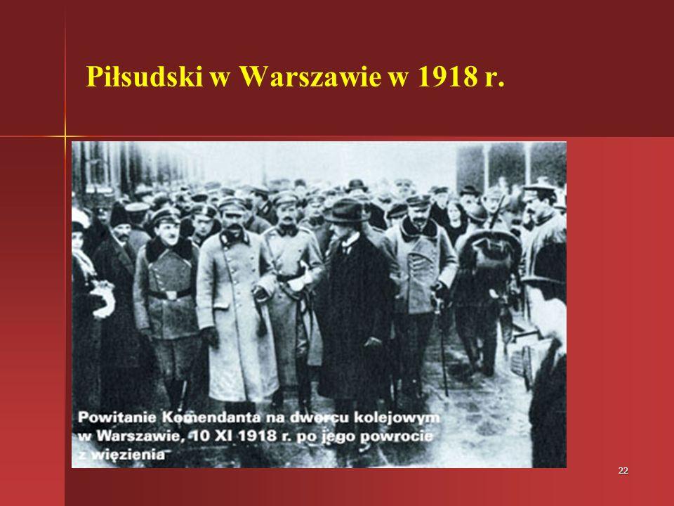 22 Piłsudski w Warszawie w 1918 r.