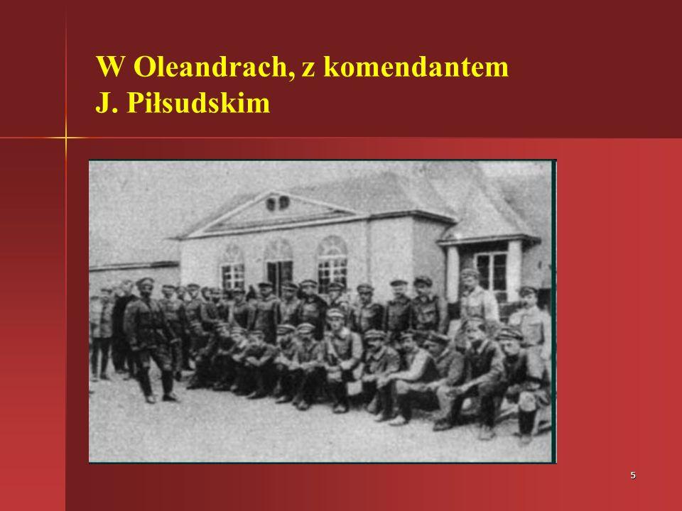 5 W Oleandrach, z komendantem J. Piłsudskim