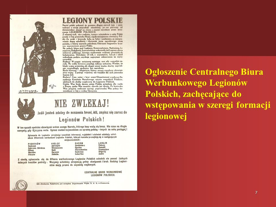 7 Ogłoszenie Centralnego Biura Werbunkowego Legionów Polskich, zachęcające do wstępowania w szeregi formacji legionowej