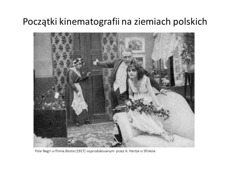 Początki kinematografii na ziemiach polskich Pola Negri w filmie Bestia (1917) wyprodukowanym przez A. Hertza w Sfinksie