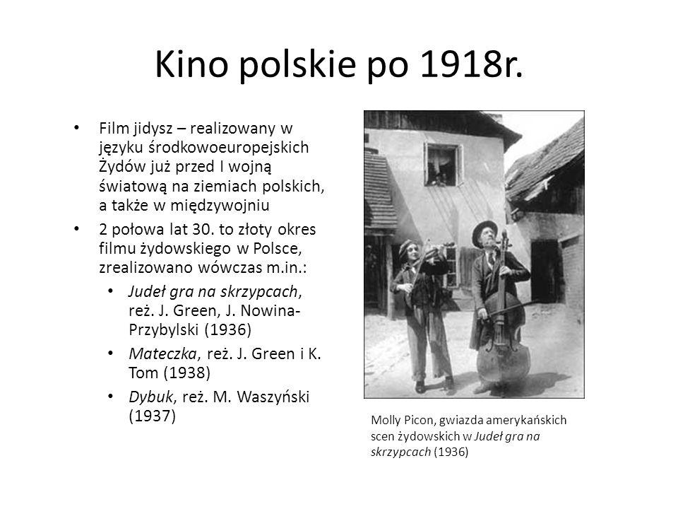 Kino polskie po 1918r. Film jidysz – realizowany w języku środkowoeuropejskich Żydów już przed I wojną światową na ziemiach polskich, a także w między