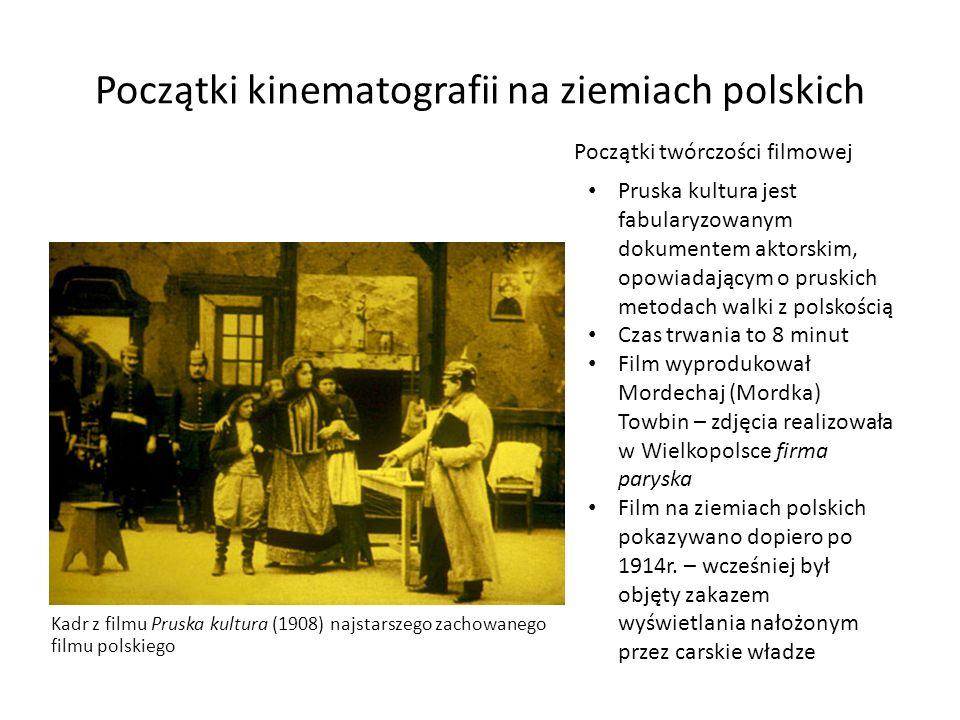 Początki kinematografii na ziemiach polskich Kadr z filmu Pruska kultura (1908) najstarszego zachowanego filmu polskiego Pruska kultura jest fabularyz