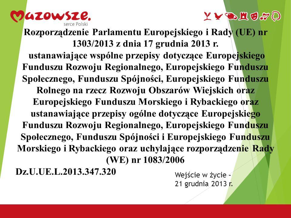 Rozporządzenie Parlamentu Europejskiego i Rady (UE) nr 1303/2013 z dnia 17 grudnia 2013 r.