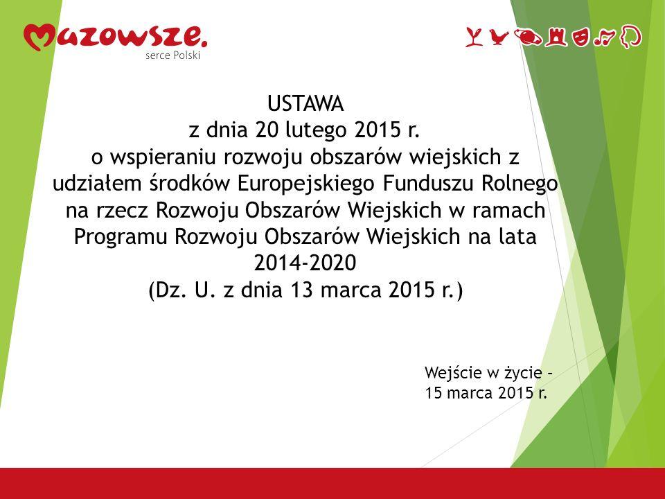 USTAWA z dnia 20 lutego 2015 r.o rozwoju lokalnym z udziałem lokalnej społeczności (Dz.