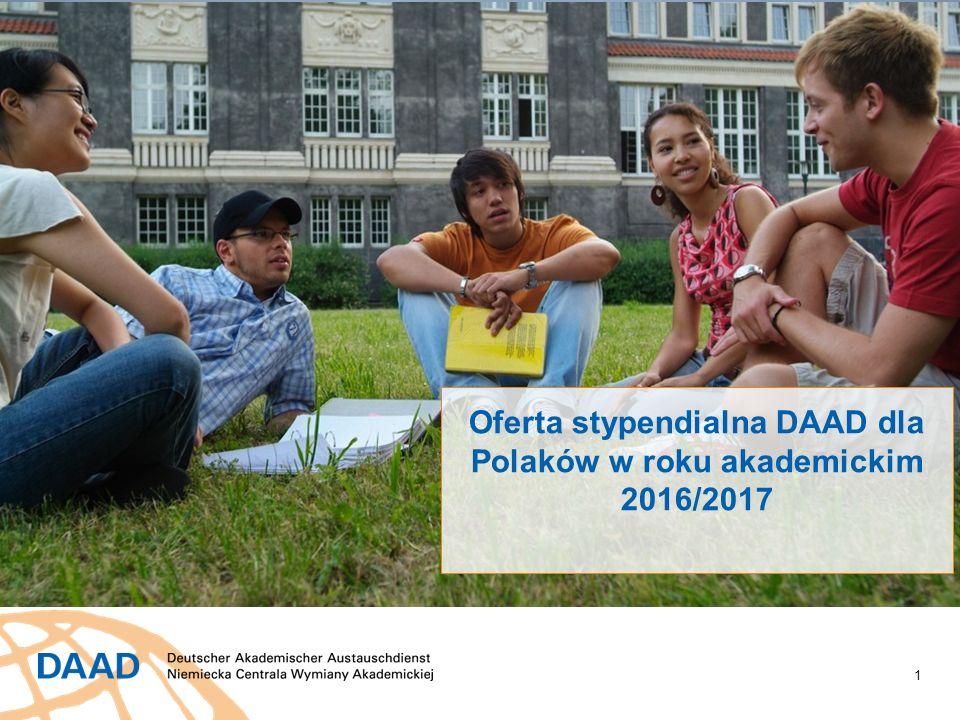 1 Oferta stypendialna DAAD dla Polaków w roku akademickim 2016/2017