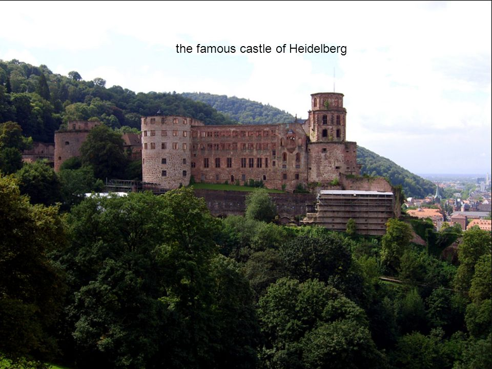 11 the famous castle of Heidelberg