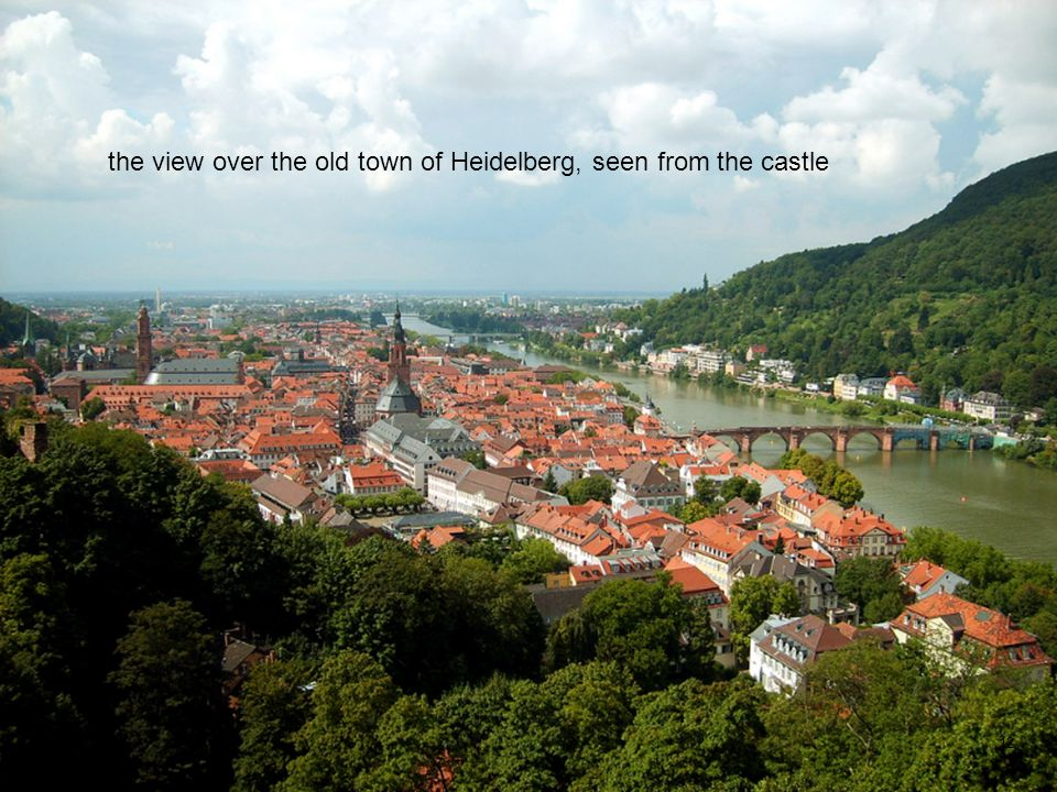 12 the view over the old town of Heidelberg, seen from the castle