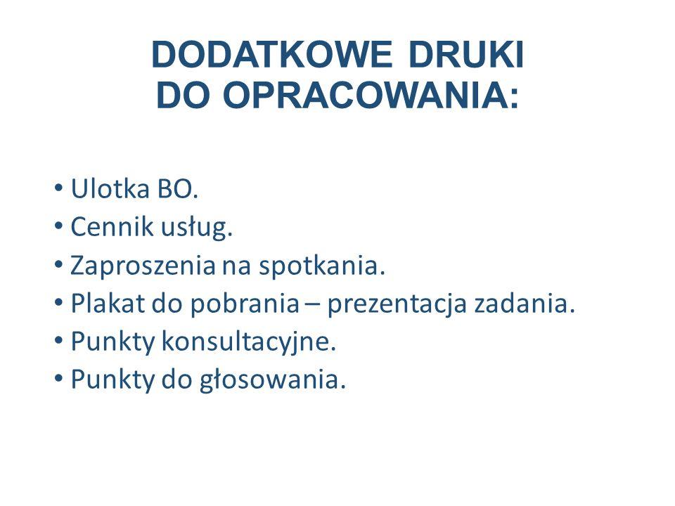 DODATKOWE DRUKI DO OPRACOWANIA: Ulotka BO. Cennik usług.