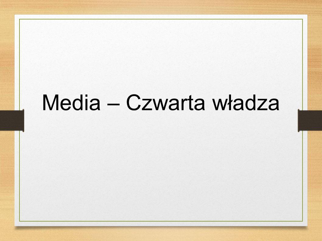 Media – Czwarta władza