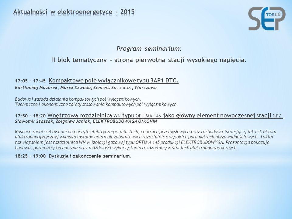 Program seminarium: II blok tematyczny – strona pierwotna stacji wysokiego napięcia.