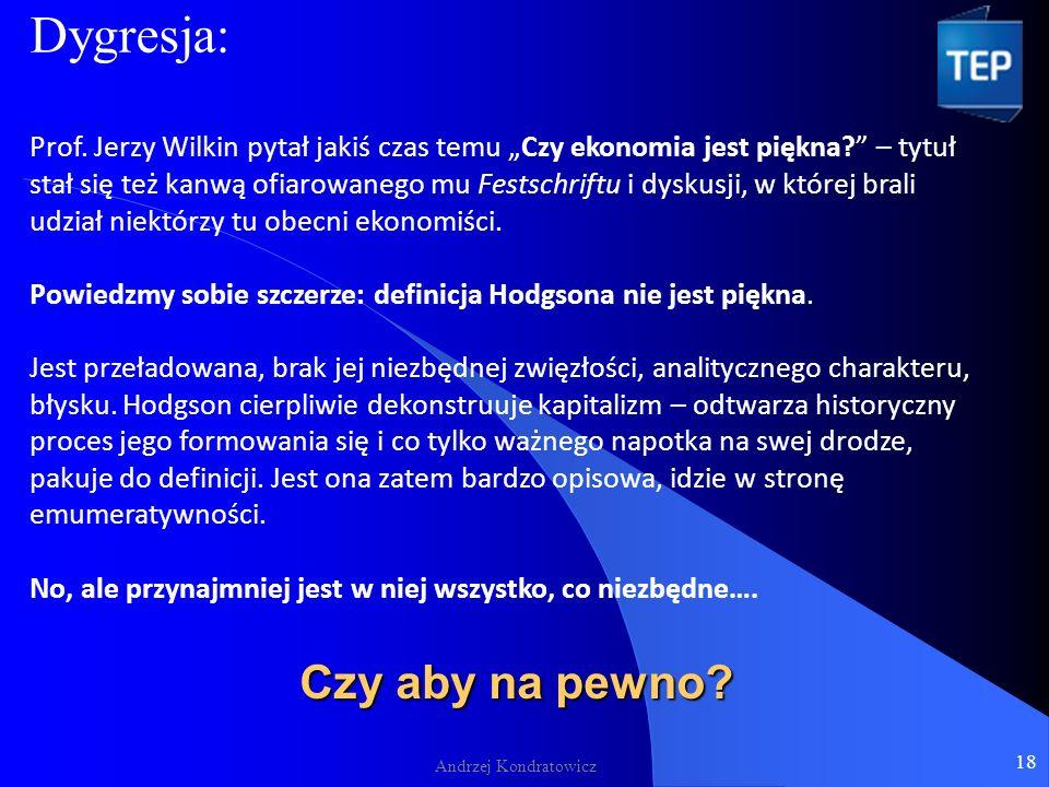 Czy aby na pewno. Andrzej Kondratowicz Dygresja: Prof.