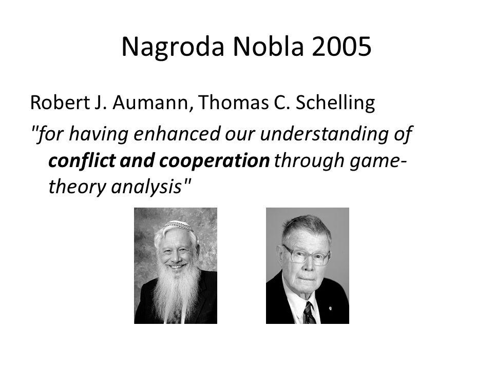 Nagroda Nobla 2005 Robert J. Aumann, Thomas C. Schelling