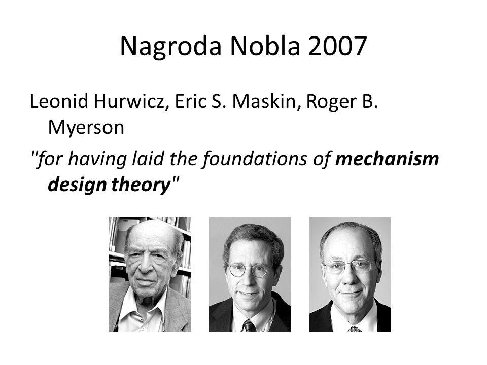 Nagroda Nobla 2007 Leonid Hurwicz, Eric S. Maskin, Roger B. Myerson