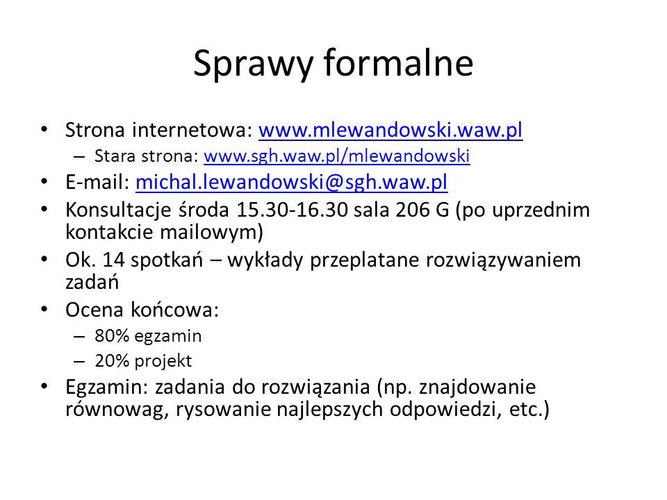 Sprawy formalne Strona internetowa: www.mlewandowski.waw.plwww.mlewandowski.waw.pl – Stara strona: www.sgh.waw.pl/mlewandowskiwww.sgh.waw.pl/mlewandow