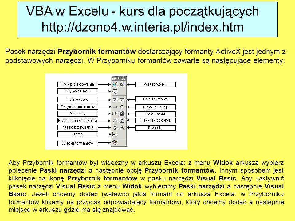 Pasek narzędzi Przybornik formantów dostarczający formanty ActiveX jest jednym z podstawowych narzędzi. W Przyborniku formantów zawarte są następujące