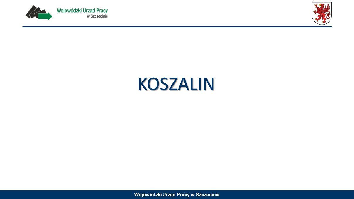 Wojewódzki Urząd Pracy w Szczecinie KOSZALIN