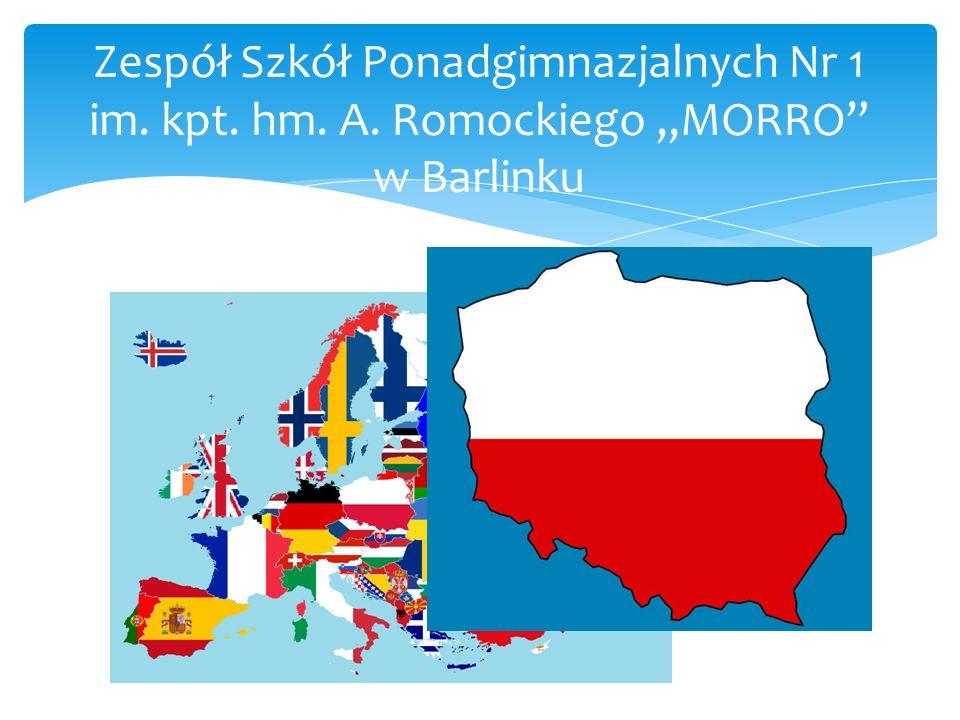 """Zespół Szkół Ponadgimnazjalnych Nr 1 im. kpt. hm. A. Romockiego """"MORRO"""" w Barlinku"""