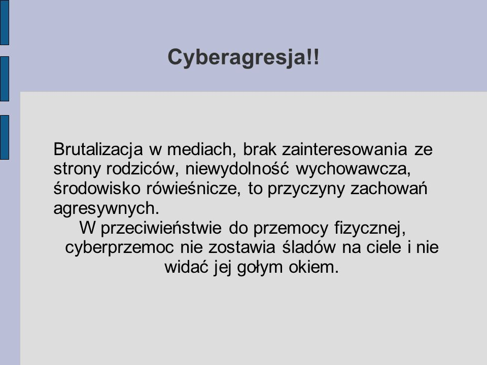 Cyberagresja!! Brutalizacja w mediach, brak zainteresowania ze strony rodziców, niewydolność wychowawcza, środowisko rówieśnicze, to przyczyny zachowa