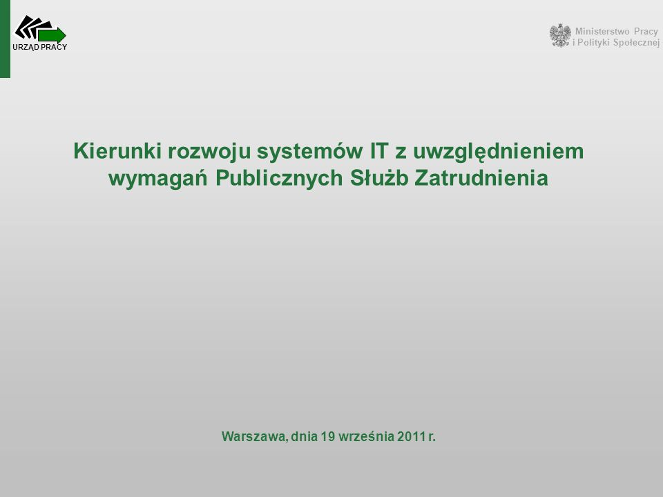 Ministerstwo Pracy i Polityki Społecznej URZĄD PRACY Umowa 53/DI/WR/2011 – konsultacje przystanowiskowe Rekrutacja urzędów na konsultacje przystanowiskowe rozpoczyna się z dniem 19 października 2011 r.