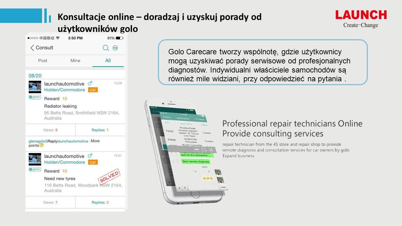 Konsultacje online – doradzaj i uzyskuj porady od użytkowników golo Golo Carecare tworzy wspólnotę, gdzie użytkownicy mogą uzyskiwać porady serwisowe od profesjonalnych diagnostów.