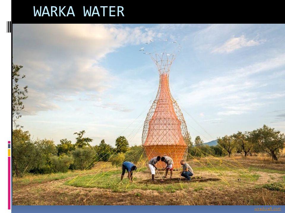 WARKA WATER wiredcraft.com