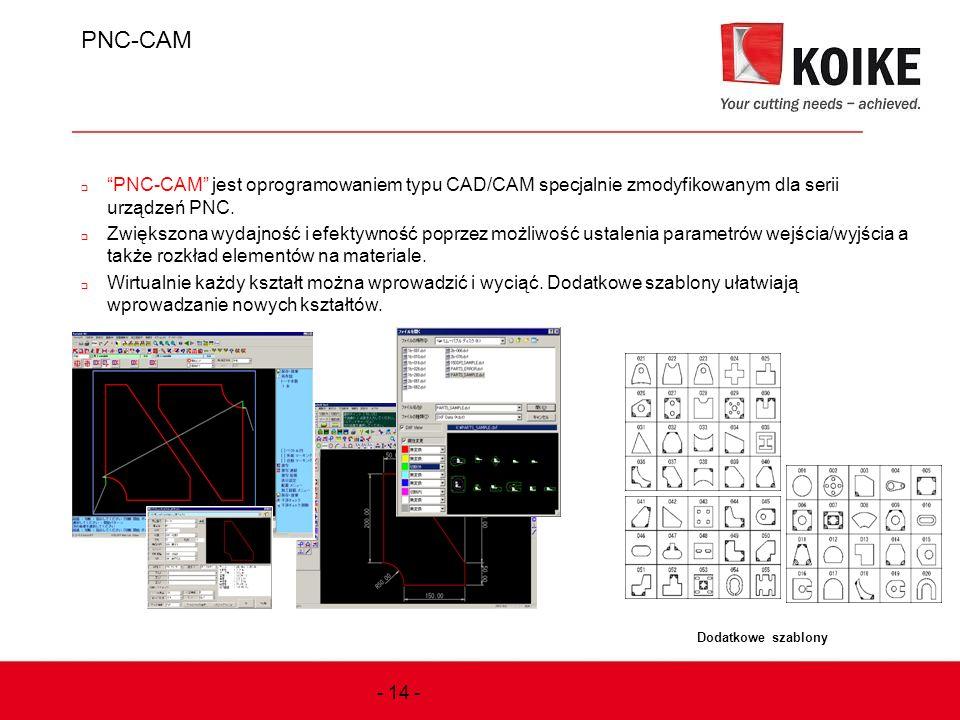 """PNC-CAM  """"PNC-CAM"""" jest oprogramowaniem typu CAD/CAM specjalnie zmodyfikowanym dla serii urządzeń PNC.  Zwiększona wydajność i efektywność poprzez m"""