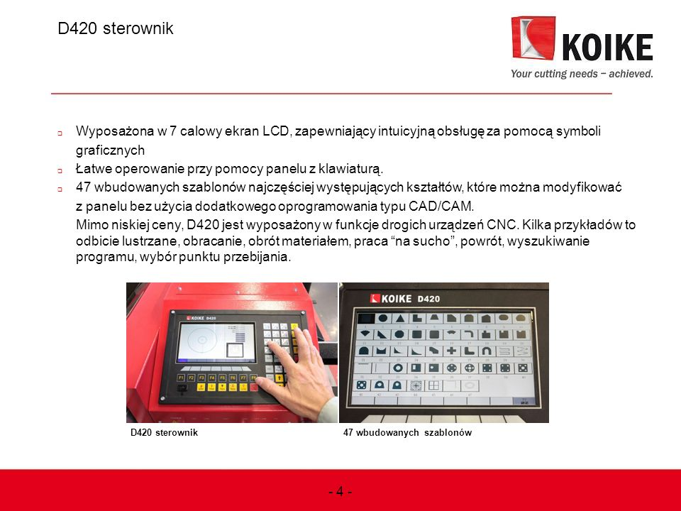 D420 sterownik  Wyposażona w 7 calowy ekran LCD, zapewniający intuicyjną obsługę za pomocą symboli graficznych  Łatwe operowanie przy pomocy panelu