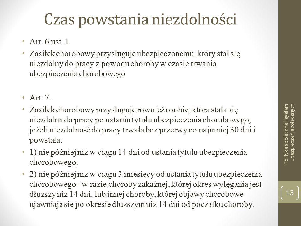 Czas powstania niezdolności Art.6 ust.