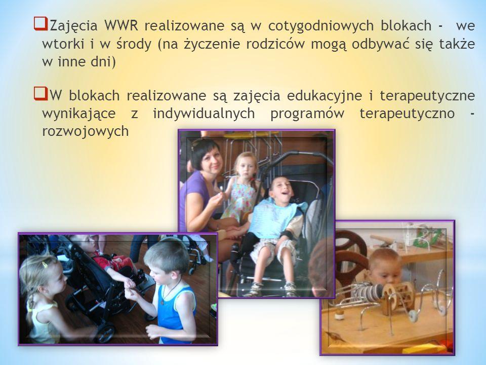  Zajęcia WWR realizowane są w cotygodniowych blokach - we wtorki i w środy (na życzenie rodziców mogą odbywać się także w inne dni)  W blokach reali