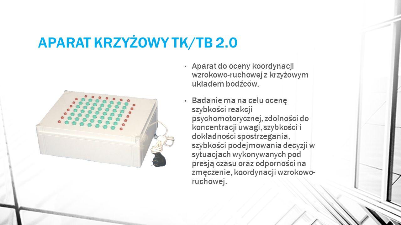 APARAT KRZYŻOWY TK/TB 2.0 Aparat do oceny koordynacji wzrokowo-ruchowej z krzyżowym układem bodźców. Badanie ma na celu ocenę szybkości reakcji psycho
