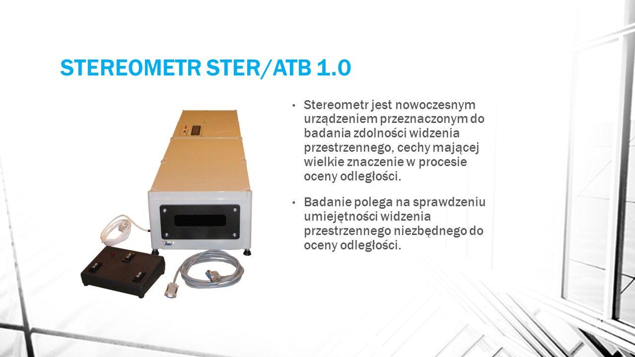 STEREOMETR STER/ATB 1.0 Stereometr jest nowoczesnym urządzeniem przeznaczonym do badania zdolności widzenia przestrzennego, cechy mającej wielkie znac