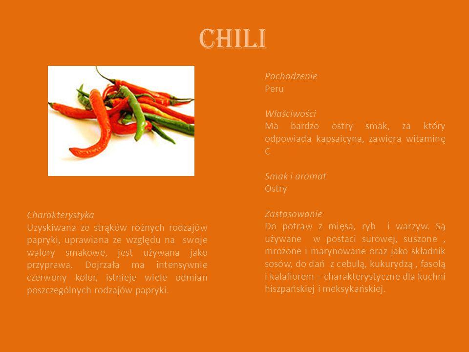 Chili Charakterystyka Uzyskiwana ze strąków różnych rodzajów papryki, uprawiana ze względu na swoje walory smakowe, jest używana jako przyprawa.