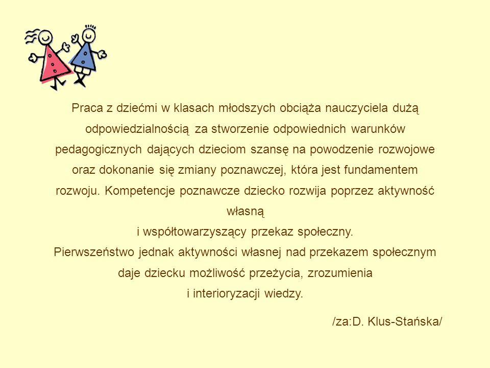 Współczesne rozumienie procesu uczenia się, D. Klus-Stańska